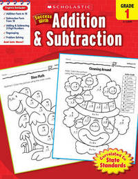 Scholastic Success with Addition & Subtraction, Grade 1 by Scholastic image