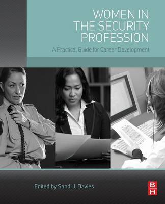 Women in the Security Profession by Sandi J. Davies