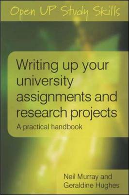 Writing up your University Assignments and Research Projects by Neil Murray image