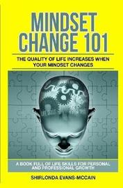 Mindset Change 101 by Shirlonda Evans-McCain