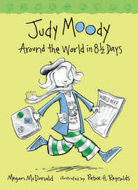 Judy Moody Book 7: Judy Moody Around The World In 8 1/2 Days by Megan McDonald image
