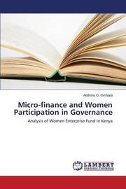 Micro-Finance and Women Participation in Governance by Ombara Anthony O