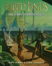 The Court of Hidden Faces by Jamie Thomson
