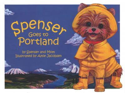 Spenser Goes to Portland by Spenser & Mom image
