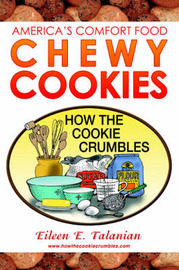 Chewy Cookies by Eileen E. Talanian