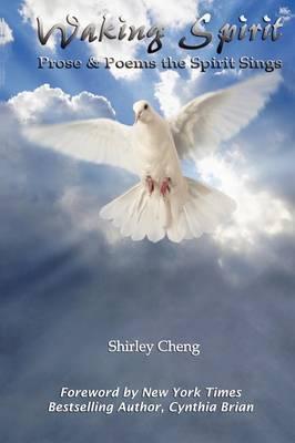 Waking Spirit by Shirley Cheng