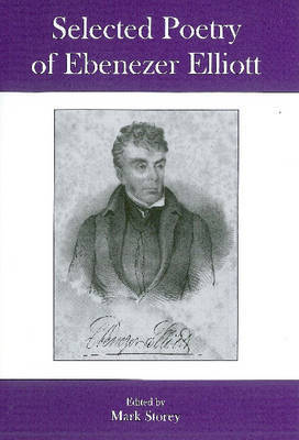 Selected Poetry of Ebenezer Elliott by Ebenezer Elliott