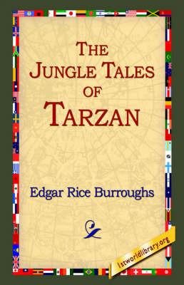 The Jungle Tales of Tarzan by Edgar , Rice Burroughs