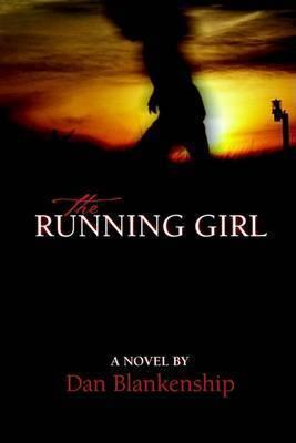 The Running Girl by Dan Blankenship