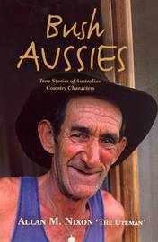Bush Aussies by Allan M. Nixon image