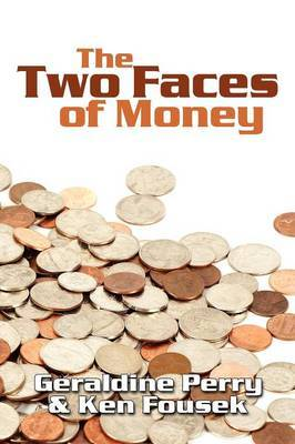 The Two Faces of Money by Geraldine Perry image