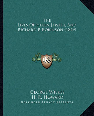 The Lives of Helen Jewett, and Richard P. Robinson (1849) by George Wilkes