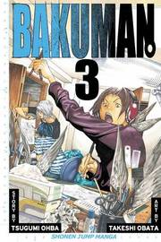 Bakuman., Vol. 3 by Tsugumi Ohba