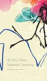 Sebastian Dreaming by Georg Trakl