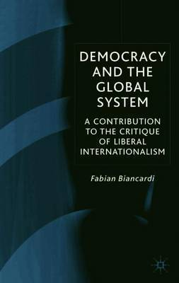 Democracy and the Global System by Fabian Biancardi