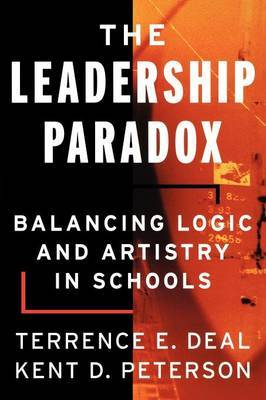 The Leadership Paradox by Terrence E Deal