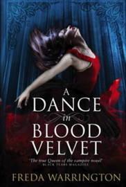 A Dance in Blood Velvet by Freda Warrington