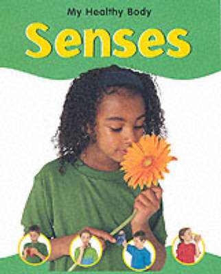 The Senses, The by Veronica Ross
