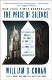 The Price of Silence by William D Cohan