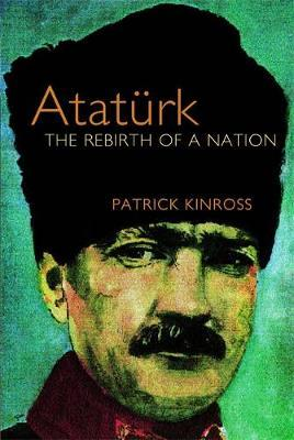 Ataturk by Patrick Balfour Kinross image