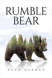 Rumble Bear by Dean Harman image