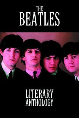 The Beatles Literary Anthology by Mike Evans image