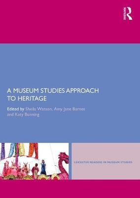 A Museum Studies Approach to Heritage image