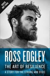 The Art of Resilience by Ross Edgley
