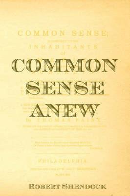Common Sense Anew by Robert Shendock image