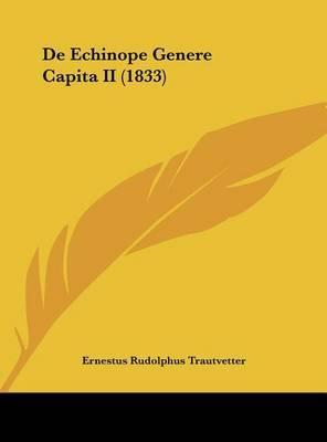de Echinope Genere Capita II (1833) by Ernestus Rudolphus Trautvetter image