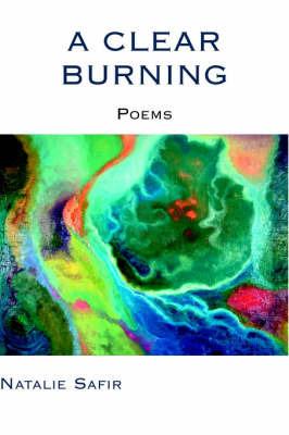 A Clear Burning by Natalie Safir