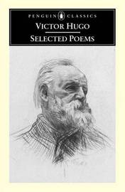 Victor Hugo: Selected Poems / Translated and with an Introduction by Brooks Haxton. by Victor Hugo image