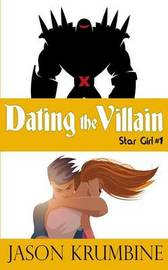 Dating the Villain by Jason Krumbine image