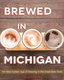 Brewed in Michigan by William Rapai