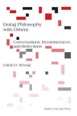 Doing Philosophy with Others by Calvin O Schrag image