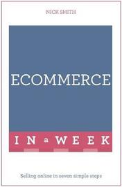 E-commerce In A Week by Nick Smith