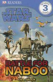 Star Wars: Battle for Naboo by Lisa Stock