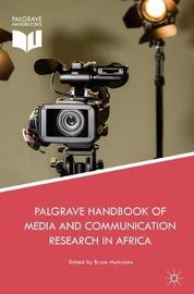 Palgrave Handbook of Media and Communication Research in Africa