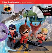 Incredibles 2 Read-along Storybook And Cd by Disney Book Group
