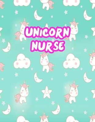 Unicorn Nurse by Sharon Massey