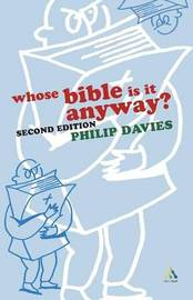Whose Bible is it Anyway? by Philip R Davies image