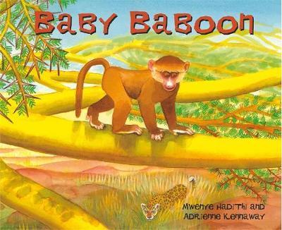 African Animal Tales: Baby Baboon by Mwenye Hadithi