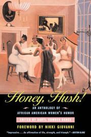 Honey Hush! by Daryl Cumber Dance