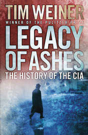 Legacy of Ashes by Tim Weiner image