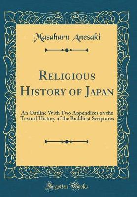 Religious History of Japan by Masaharu Anesaki