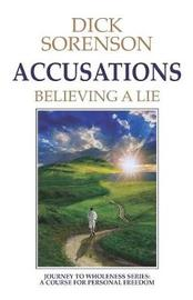 Accusations by Dick Sorenson