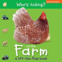 Who's Hiding?: On The Farm by Chez Picthall image