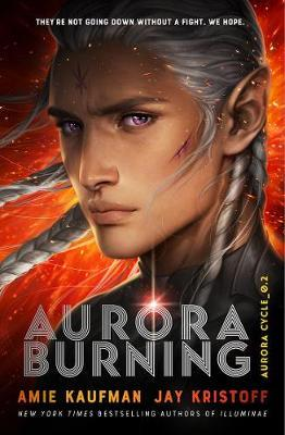 Aurora Burning: the Aurora Cycle 2 by Amie Kaufman
