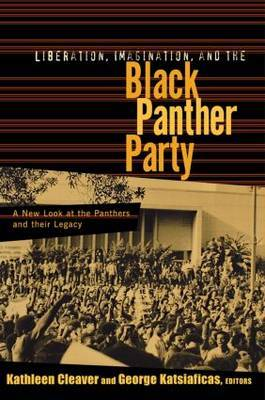 Liberation, Imagination and the Black Panther Party by Kathleen Cleaver image