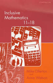 Inclusive Mathematics 11-18 by Mike Ollerton